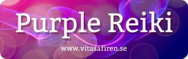Purple reiki healing. Purple Reiki healingkurs på distans. Distanskurs Purple Reiki.