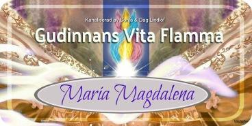 """Gudinnans energi förmedlas av den uppstigna Mästaren och Gudinnan Maria Magdalena, hon blir som ett """"filter"""" emellan den Gudomliga Moderns energi och människan."""