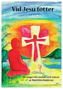 Vid Jesu fötter - Nothäfte -