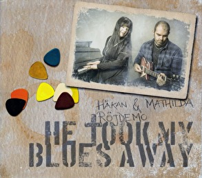 He took my blues away - Håkan & Mathilda Röjdemo - CD