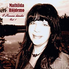 I Herrens händer - Mathilda Röjdemo - CD