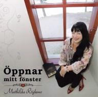 Öppnar mitt fönster - Mathilda Röjdemo