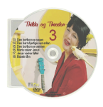 Thilda og Theodor - DVD 3