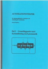 Automationsteknik 2 - Grundläggande terori Systemlösning med pneumatik