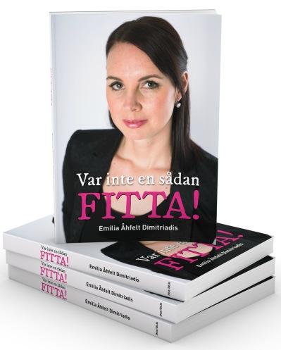 Bokomslag till Var inte en sådan FITTA!