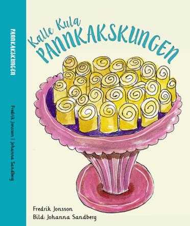 Framsida Kalle Kula Pannkakskungen