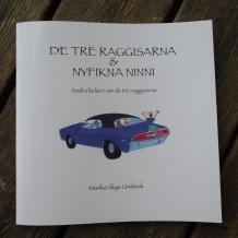 De Tre Raggisarna & Nyfikna Ninni