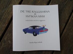 De Tre Raggisarna & Nyfikna Ninni - De Tre Raggisarna & Nyfikna Ninni