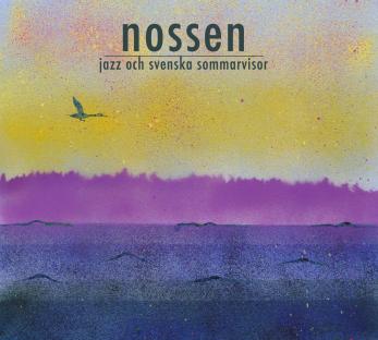 NOSSEN - Jazz och svenska sommarvisor - Nossen - Jazz och svenska sommarvisor 4-sid DIGIPAK