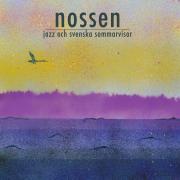 NOSSEN - Jazz och svenska sommarvisor