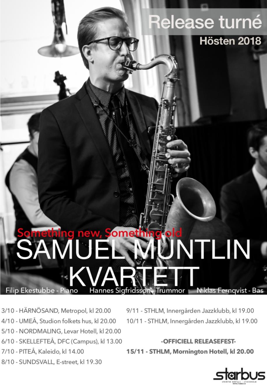 Turnéplan Samuel Muntlin Kvartett, hösten 2018. Foto: Kenth Wånklev