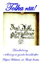 Handledning i tolkning av gamla handskrifter.