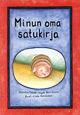 Minun oma satukirja av Ingela Henriksson (1998)