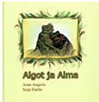 Algot ja Alma av Anne Angeria, illustrationer av Seija Harlin (2009)