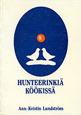 Hunteerinkiä köökissä av Ann-Kristin Lundström (1987)