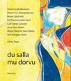 Du salla mu dorvu av Marainen, Aleksandersen, Anti, Varsi, Larsson, Olsen, Hætta och Holm, illustrationer av U. Tapio (2009)