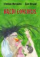 Háldi lonuhus av Thomas Marainen och Aino Hivand (radiobok Sameradion, 2011)