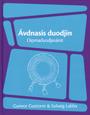 Ávdnasis duodjin av Gunvor Guttorm och Solveig Labba (2008)