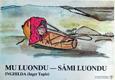 Mu luondu - sámi luondu av Inghilda Tapio (1979)
