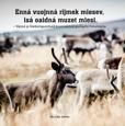 Enná vuojnná rijmek miesev, isá oaidná muzet miesi av Helena Omma (2017, nordsamiska och svenska)