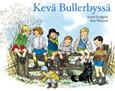 Kevä Bullerbyssä av Astrid Lindgren, översättning av Andreas Jonasson, redaktör Bengt Pohjanen (2017)