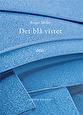 Det blå vistet av Roger Melin