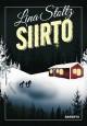 Siirto av Lina Stoltz, översättning av Bengt Pohjanen (2017)