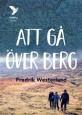 Att gå över berg av Fredrik Westerlund