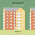 Malmudden Folkhemmet i Luleå av Karl Petersen