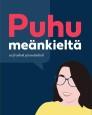 Puhu Meänkieltä av Birgitta Filipsson (2019)