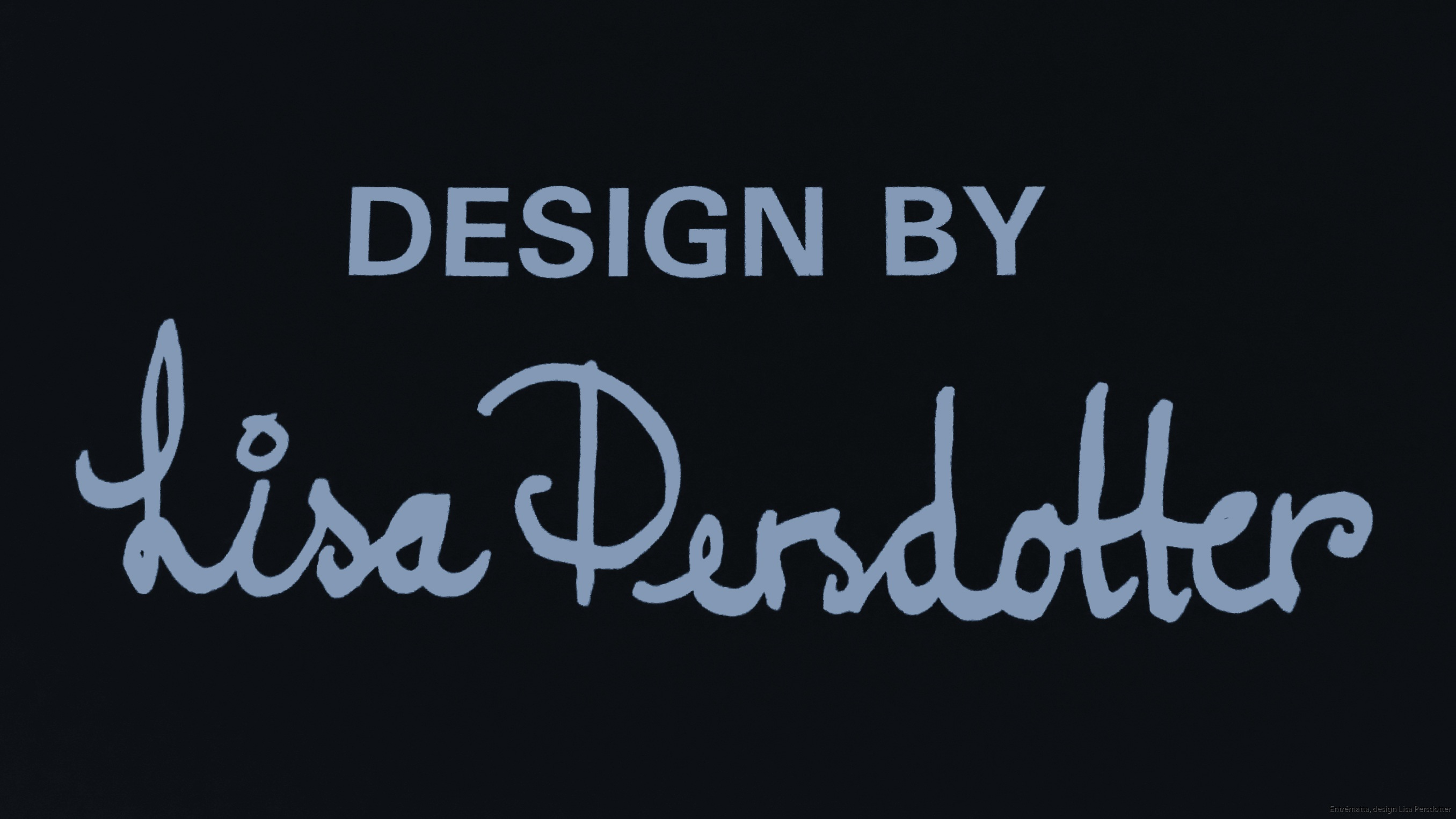Design Lisa Persdotter