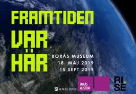 Borås Museum, Framtiden var här