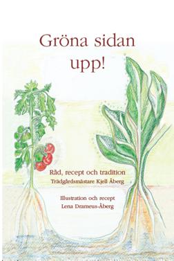 Gröna sidan upp! Råd, recept och tradition av Kjell Åberg