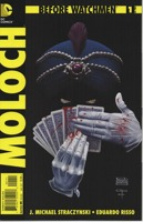 Before Watchmen Moloch (2012) #1