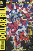Before Watchmen Dollar Bill (2013) #1