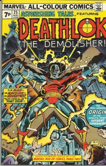 Astonishing Tales (1970) #25 1st app of Deathlok!!!