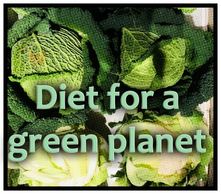 Diet for a green planet