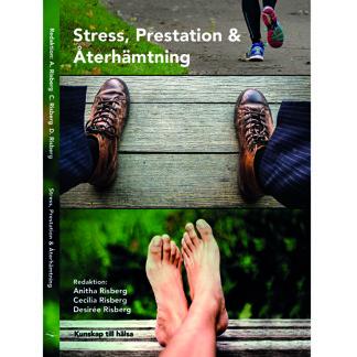 Stress, prestation och återhämtning - Stress, prestation och återhämtning