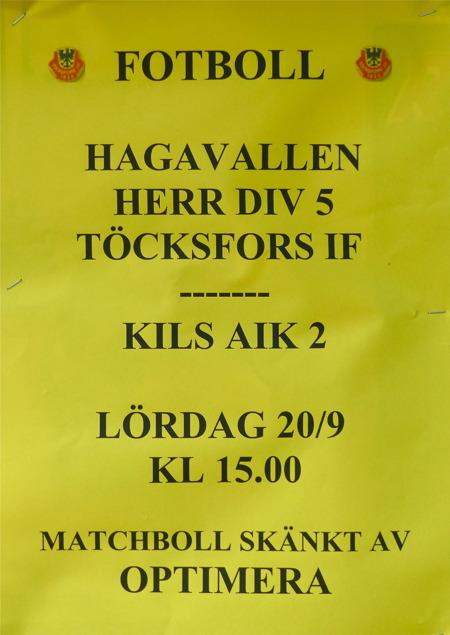 Om Töcksfors IF:s herrlag vinner matchen mot Kils AIK 2, så går TIF:s herrlag upp i division 4 för första gången i föreningens 81-åriga historia.