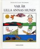 Vad är Lilla Annas hund?