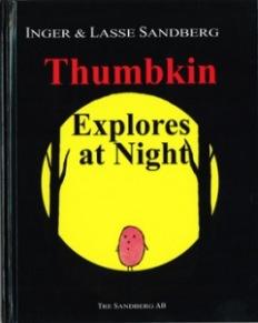 Thumbkin explores at night