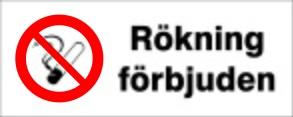 Rökning förbjuden skylt - Aluminium 200x80 mm
