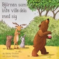 Bok: Björnen som inte ville dela med sig
