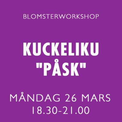 KUCKELI-KU PÅSK / 26 MARS -