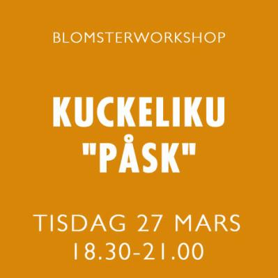 KUCKELI-KU PÅSK / 27 MARS -