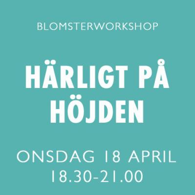 HÄRLIGT PÅ HÖJDEN / 18 APRIL -