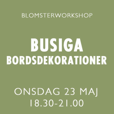 BUSIGA BORDSDEKORATIONER / 23 MAJ -