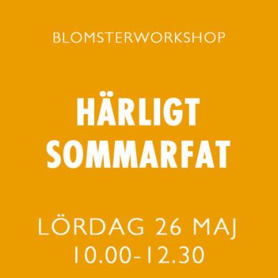 HÄRLIGT SOMMARFAT / 26 MAJ -