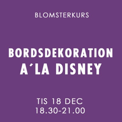 BORDSDEKORATION A´LA DISNEY / 18 DEC -