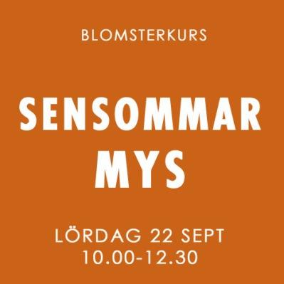 SENSOMMARMYS / LÖR 22 SEP -